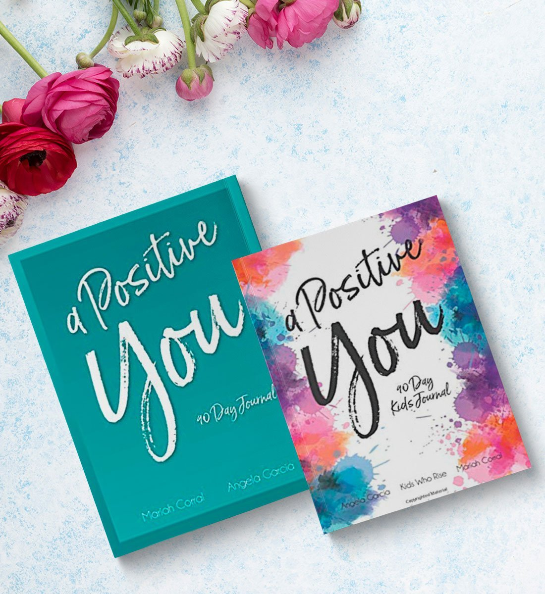 A Positive You - 90 Day Journals